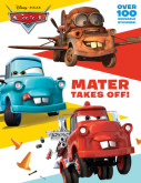 Mater Takes Off! (Disney/Pixar Cars)