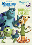 School Daze/Monster Party! (Disney/Pixar Monsters, Inc.; Disney/Pixar Monsters University)
