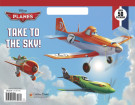 Take to the Sky! (Disney Planes)