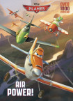 Air Power! (Disney Planes)