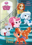 Glamour Pets! (Disney Princess: Palace Pets)