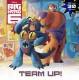 Team-up! (Disney Big Hero 6)
