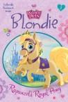 Blondie: Rapunzel's Royal Pony (Disney Princess: Palace Pets)