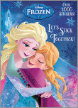 Let's Stick Together! (Disney Frozen)
