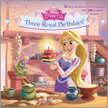 Three Royal Birthdays! (Disney Princess)