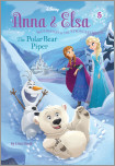 Anna & Elsa #5: The Polar Bear Piper (Disney Frozen)