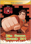 I'm Gonna Wreck It! (Disney Wreck-It Ralph)