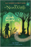 Never Girls #6: The Woods Beyond (Disney: The Never Girls)