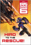 Hiro to the Rescue! (Disney Big Hero 6)