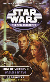 Rebirth: Star Wars (The New Jedi Order: Edge of Victory, Book II) Cover