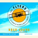 The Flyers by Noah Adams