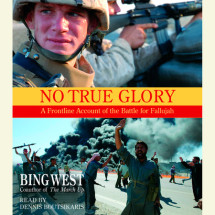 No True Glory: Fallujah and the Struggle in Iraq Cover