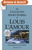 The Collected Short Stories of Louis L'Amour: Unabridged Selections From The Frontier Stories, Volume 5