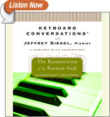 Keyboard Conversations�: The Romanticism of the Russian Soul