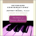 Keyboard Conversations�: The Power and Passion of Beethoven