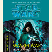 The Swarm War: Star Wars (Dark Nest, Book III) Cover