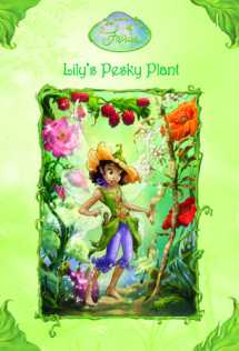 Disney Fairies: Lily's Pesky Plant Cover