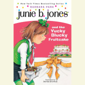 Junie B. Jones and the Yucky Blucky Fruitcake Cover