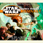 Remnant: Star Wars (The New Jedi Order: Force Heretic, Book I) Cover