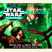 Reunion: Star Wars (The New Jedi Order: Force Heretic, Book III) Cover