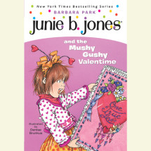 Junie B. Jones and the Mushy Gushy Valentime Cover