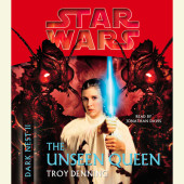 The Unseen Queen: Star Wars (Dark Nest, Book II) Cover