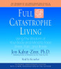 Full Catastrophe Living