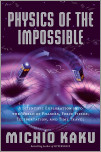 Physics of the Impossible