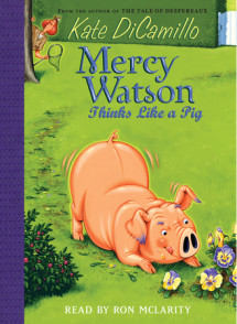 Mercy Watson #5: Mercy Watson Thinks Like a Pig Cover