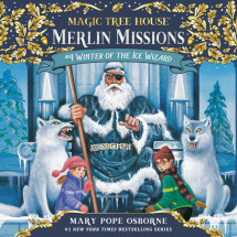 Magic Tree House #32: Winter of the Ice Wizard Cover
