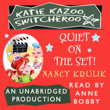 Katie Kazoo, Switcheroo #10: Quiet on the Set! Cover