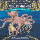 Magic Tree House #39: Dark Day in the Deep Sea Cover