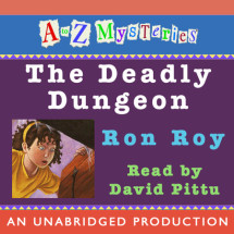 A to Z Mysteries: The Deadly Dungeon Cover