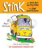 Stink and the World's Worst Super-Stinky Sneakers & Stink and the Great Guinea Pig Express Cover