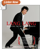 Lang Lang: Playing With Flying Keys