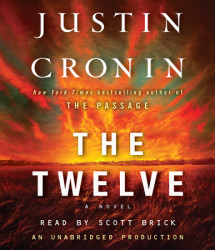 The Twelve (Book Two of The Passage Trilogy) Cover