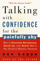Talking with Confidence for the Painfully Shy Cover