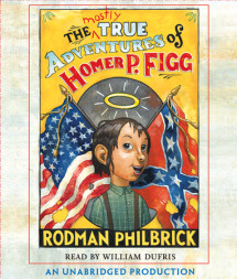 The Mostly True Adventures of Homer P. Figg Cover