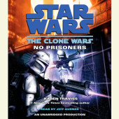 No Prisoners: Star Wars (The Clone Wars) Cover