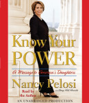 Know Your Power by Nancy Pelosi