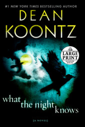 What the Night Knows (with bonus novella Darkness Under the Sun) Cover