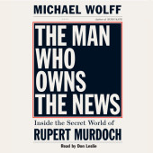 The Man Who Owns the News Cover