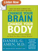 Change Your Brain, Change Your Body