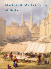 Markets and Marketplaces of Britain Cover