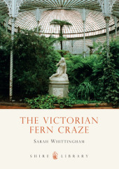The Victorian Fern Craze Cover