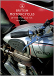 British Motorcycles of the 1940s and 50s