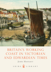 Britain's Working Coast in Victorian and Edwardian Times Cover