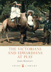 The Victorians and Edwardians at Play Cover