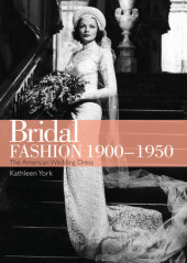 Bridal Fashion 1900-1950 Cover