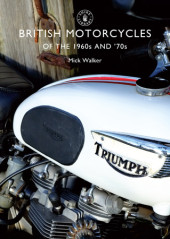 British Motorcycles of the 1960s and 70s Cover